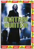 Matrix hunter DVD