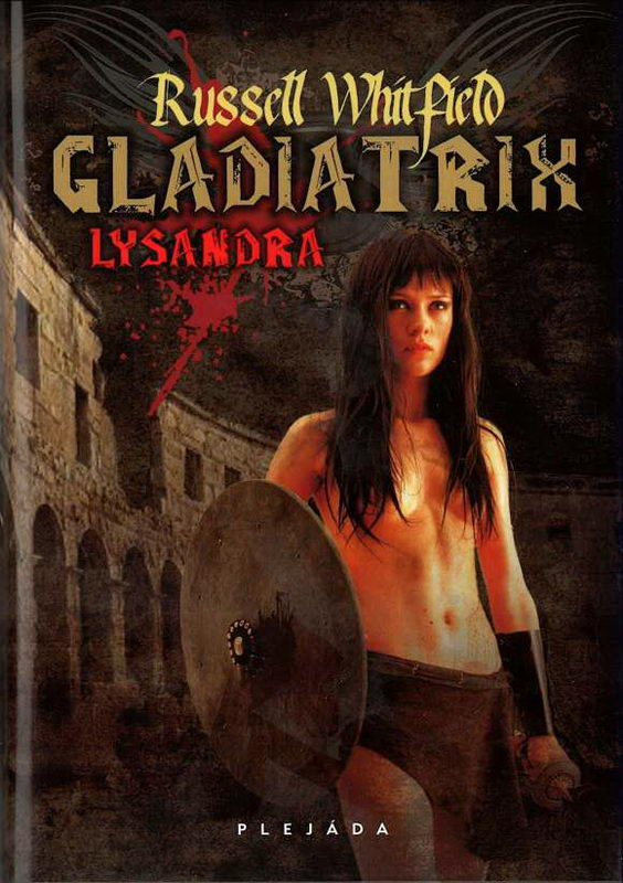Gladiatrix (Russell Whitfield)