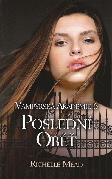 Kniha Poslední oběť (Richelle Mead)