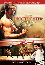 Shootfighter: smrtelný sport DVD