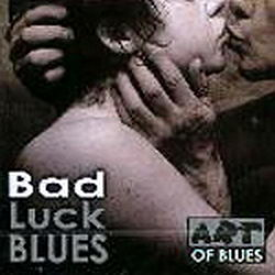 Bad Luck BLUES - 2 CD