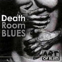 Death Room Blues CD
