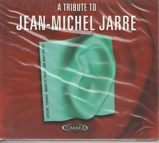 A Tribute To Jean - Michel Jarre CD cover