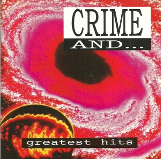 Crime And ... Greatest Hits CD