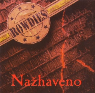 Nažhaveno Rowdies CD
