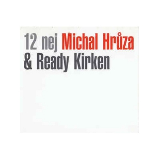 12 nej Michal Hrůza Ready Kirken CD
